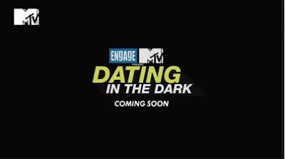 'Upcoming Tv Show 'Dating In The Dark'On MTv's- Wiki Plot, Story, Star Cast, Promo, Watch Online, MTV's, Youtube, HD Images